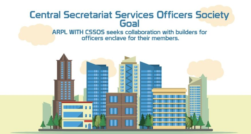 Central Secretariat Services Officers Society Goal